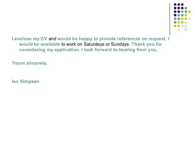 thanks for considering my application letter